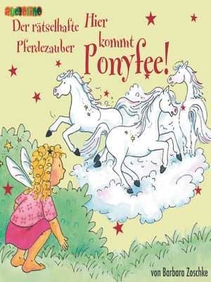 cover image of Der rätselhafte Pferdezauber--Hier kommt Ponyfee 13