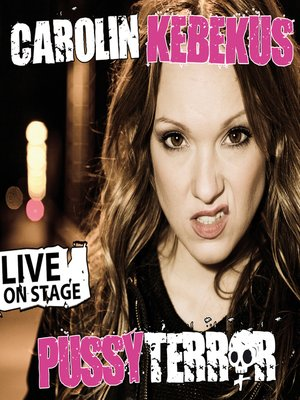 cover image of Carolin Kebekus, PussyTerror