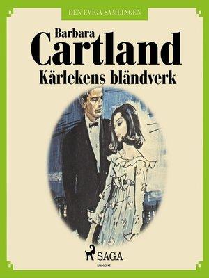 cover image of Kärlekens bländverk--Den eviga samlingen 33