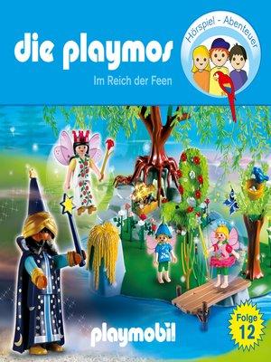 cover image of Die Playmos--Das Original Playmobil Hörspiel, Folge 12