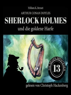 cover image of Sherlock Holmes und die goldene Harfe--Die neuen Abenteuer, Folge 13