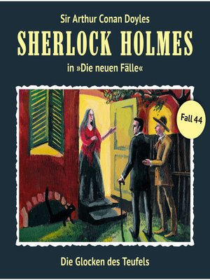 cover image of Sherlock Holmes, Die neuen Fälle, Fall 44