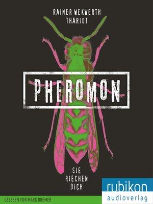 cover image of Pheromon