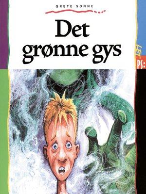 cover image of Det grønne gys