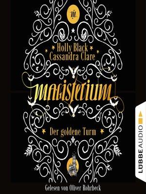 cover image of Der goldene Turm--Magisterium, Teil 5