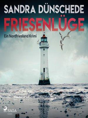 cover image of Friesenlüge--Ein Nordfriesland Krimi