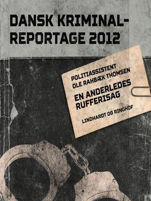 cover image of En anderledes rufferisag--Dansk Kriminalreportage