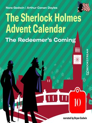 cover image of The Redeemer's Coming--The Sherlock Holmes Advent Calendar, Day 10
