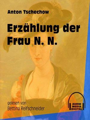 cover image of Erzählung der Frau N. N.