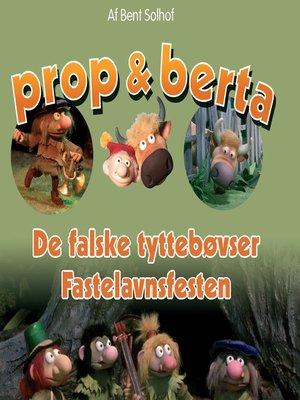 cover image of De falske Tyttebøvser & Fastelavnsfesten
