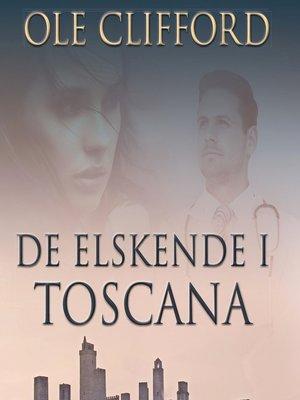 cover image of De elskende i Toscana