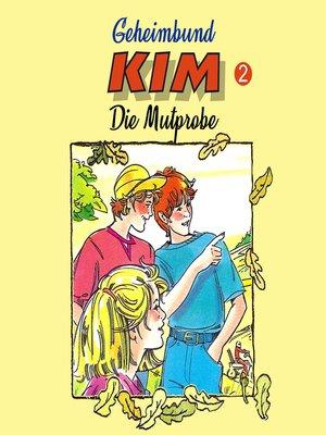 cover image of Geheimbund KIM, Folge 2