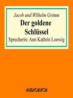 cover image of Der goldene Schlüssel