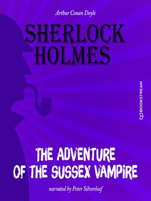 cover image of The Adventure of the Sussex Vampire