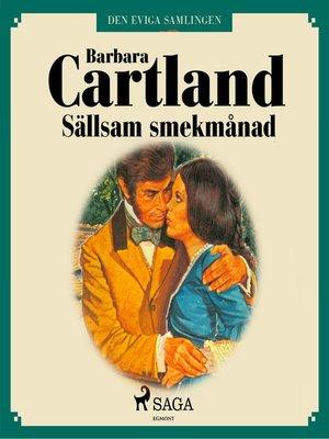 cover image of Sällsam smekmånad--Den eviga samlingen 51