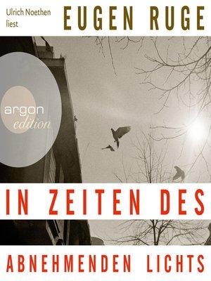 cover image of In Zeiten des abnehmenden Lichts