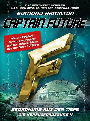 cover image of Captain Future, Die Herausforderung, Folge 4