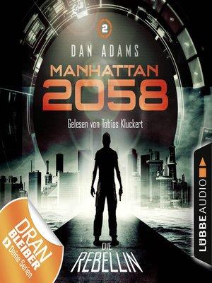 cover image of Manhattan 2058, Folge 2