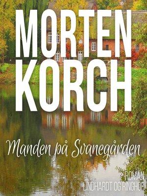 cover image of Manden på Svanegården