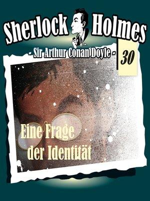 cover image of Sherlock Holmes, Die Originale, Fall 30