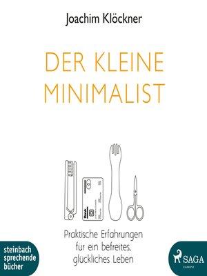 cover image of Der kleine Minimalist