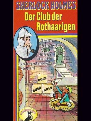 cover image of Sherlock Holmes, Der Club der Rothaarigen
