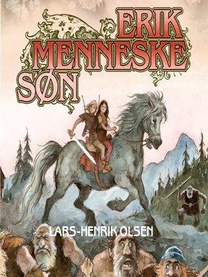 cover image of Erik Menneskesøn, bind 1