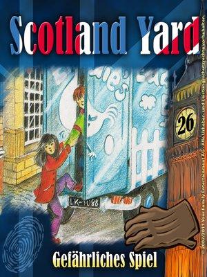 cover image of Scotland Yard, Folge 26