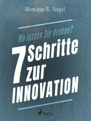 cover image of Wo lassen Sie denken?--7 Schritte zur Innovation