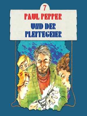 cover image of Paul Pepper, Folge 7