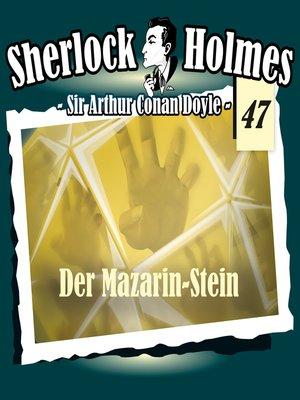 cover image of Sherlock Holmes, Die Originale, Fall 47