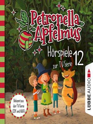 cover image of Petronella Apfelmus, Teil 12