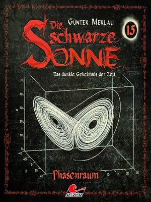cover image of Die schwarze Sonne, Folge 15