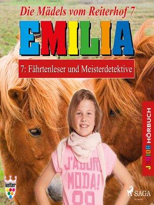 cover image of Emilia--Die Mädels vom Reiterhof, 7