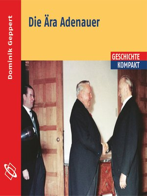 cover image of Die Ära Adenauer