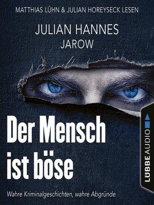 cover image of Der Mensch ist böse