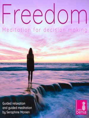 cover image of Freedom--Meditation for Decision Making--Guided Relaxation and Guided Meditation