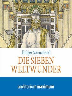 cover image of Die sieben Weltwunder