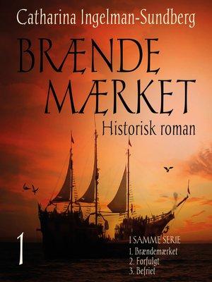 cover image of Braendemaerket--Braendemaerket-trilogien 1