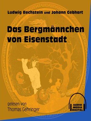 cover image of Das Bergmännchen von Eisenstadt