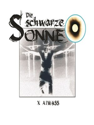 cover image of Die schwarze Sonne, Folge 10