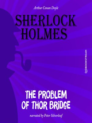 cover image of The Problem of Thor Bridge