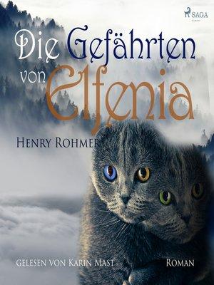 cover image of Die Gefährten von Elfenia