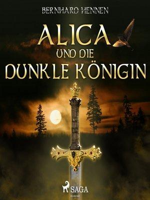 cover image of Alica und die Dunkle Königin