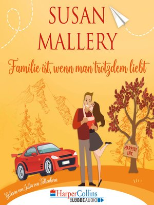 cover image of Familie ist, wenn man trotzdem liebt, Teil--Happily Inc 3