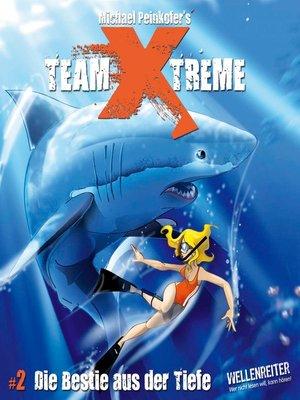 cover image of Team X-Treme, Folge 2