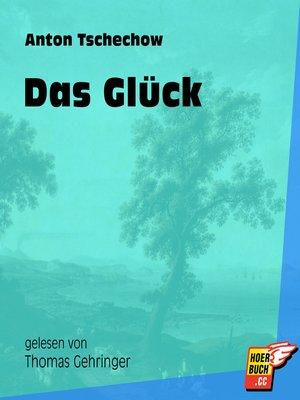 cover image of Das Glück