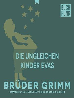 cover image of Die ungleichen Kinder Evas