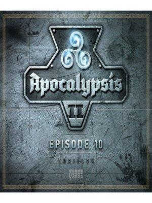 cover image of Apocalypsis Staffel II--Episode 10
