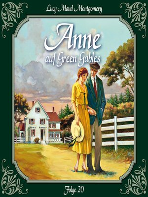 cover image of Anne auf Green Gables, Folge 20